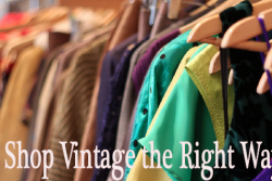 How to shop for vintage the right way