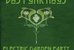 Electric Garden Party by Das Funk Haus