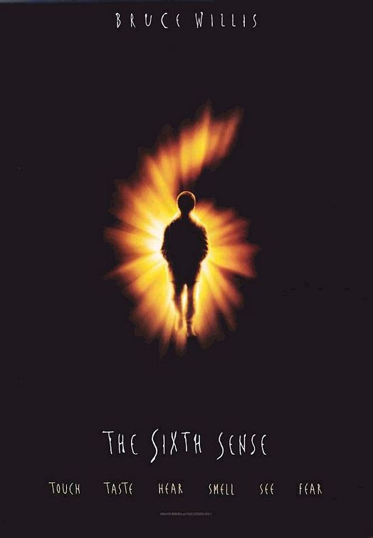 The Sixth Sense is directed by M. Night Shyamalan, but dont hold that against the movie. Its still a scary shocker. Photo via impawards.com
