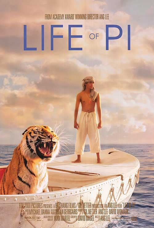 Life of Pi is based on Yann Martels 2002 bestselling novel and was often considered unfilmable. Photo via impawards.com