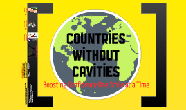 Countries Without Cavities: social innovation at MU