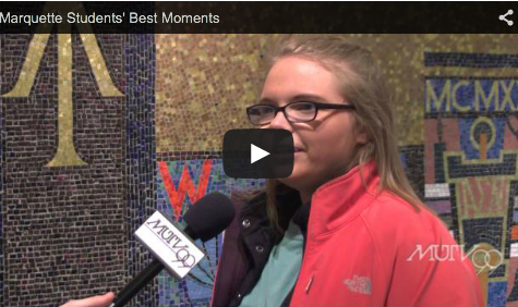 Marquette students' best moments