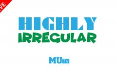 WATCH LIVE: Highly Irregular on MUTV (10/16/2017)