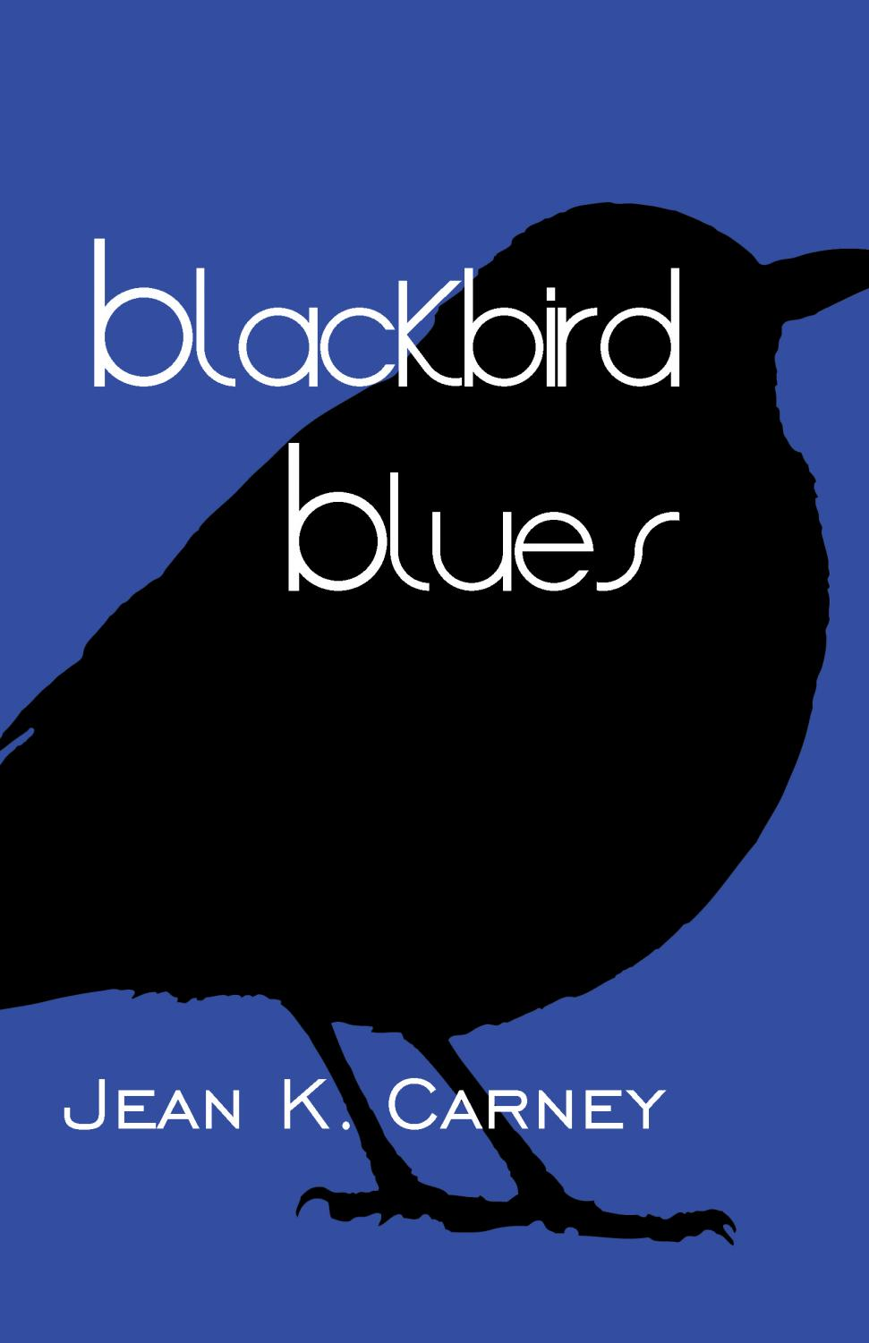 The cover of the Blackbird Blues.