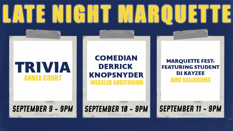 Late night Marquettes upcoming schedule